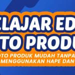Agenda 19 Sept 2020 : Belajar Edit Foto Produk